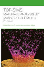Cover of ToF-SIMS: Materials Analysis by Mass Spectrometry 2nd Edition