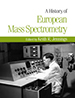 Cover of A History of European Mass Spectrometry